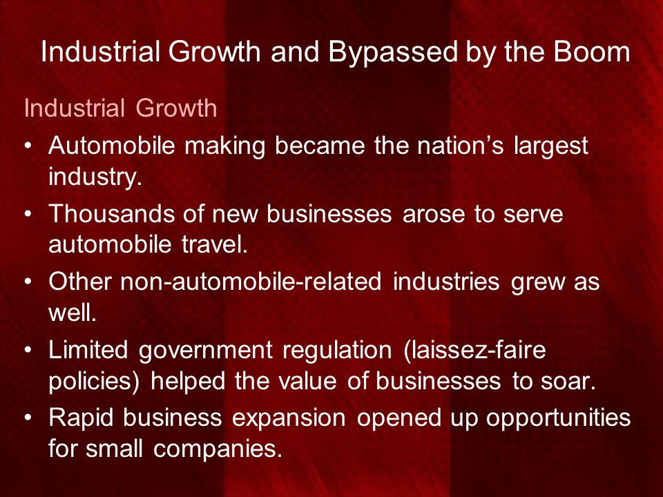 Industrial Growth and Bypassed by the Boom