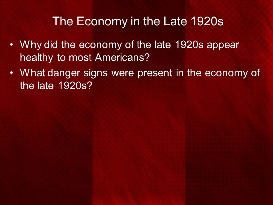 The Economy in the Late 1920s