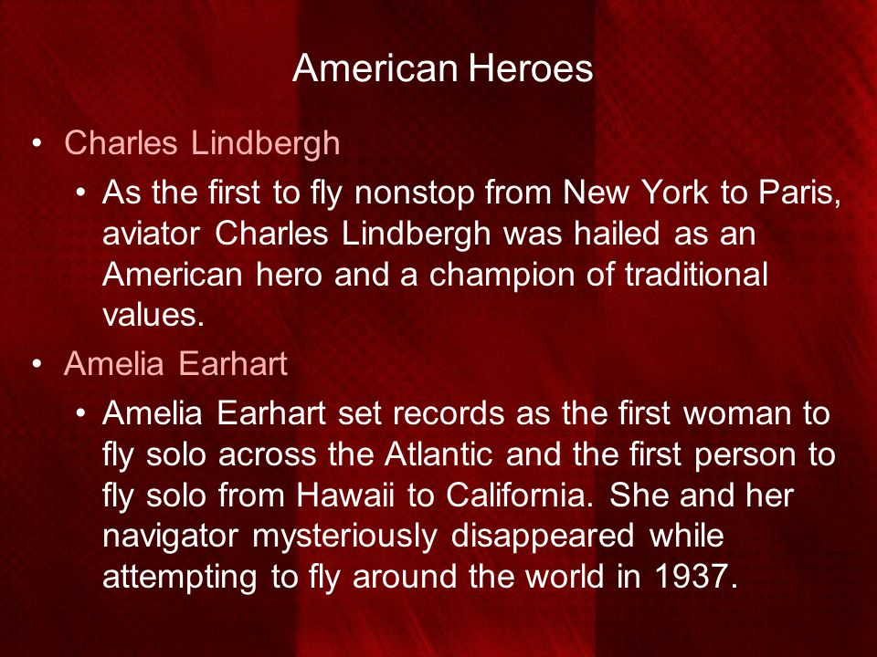 American Heroes Charles Lindbergh