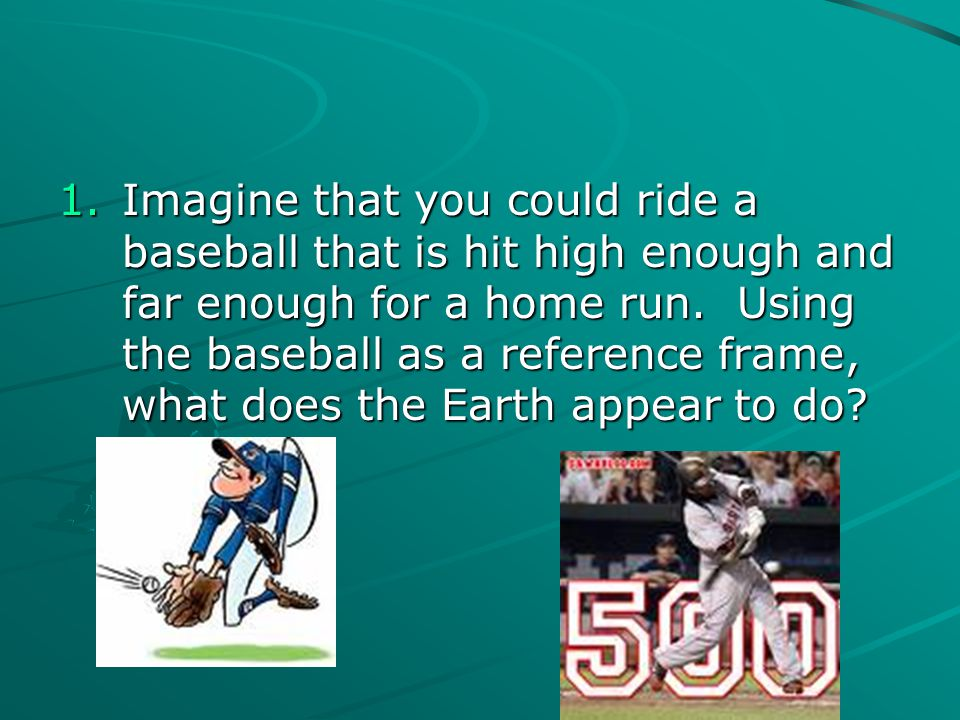 Imagine that you could ride a baseball that is hit high enough and far enough for a home run.