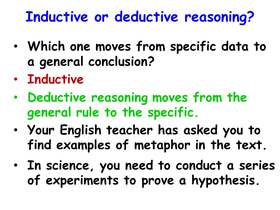 Inductive or deductive reasoning