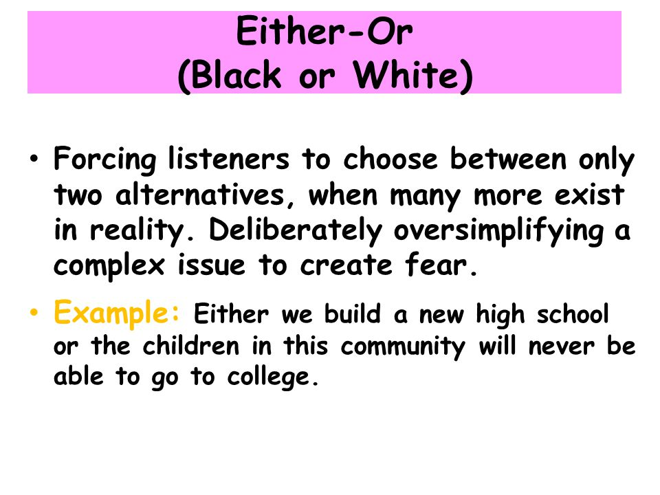 Either-Or (Black or White)