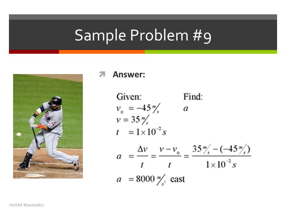 Sample Problem #9 Answer: Unit #2 Kinematics