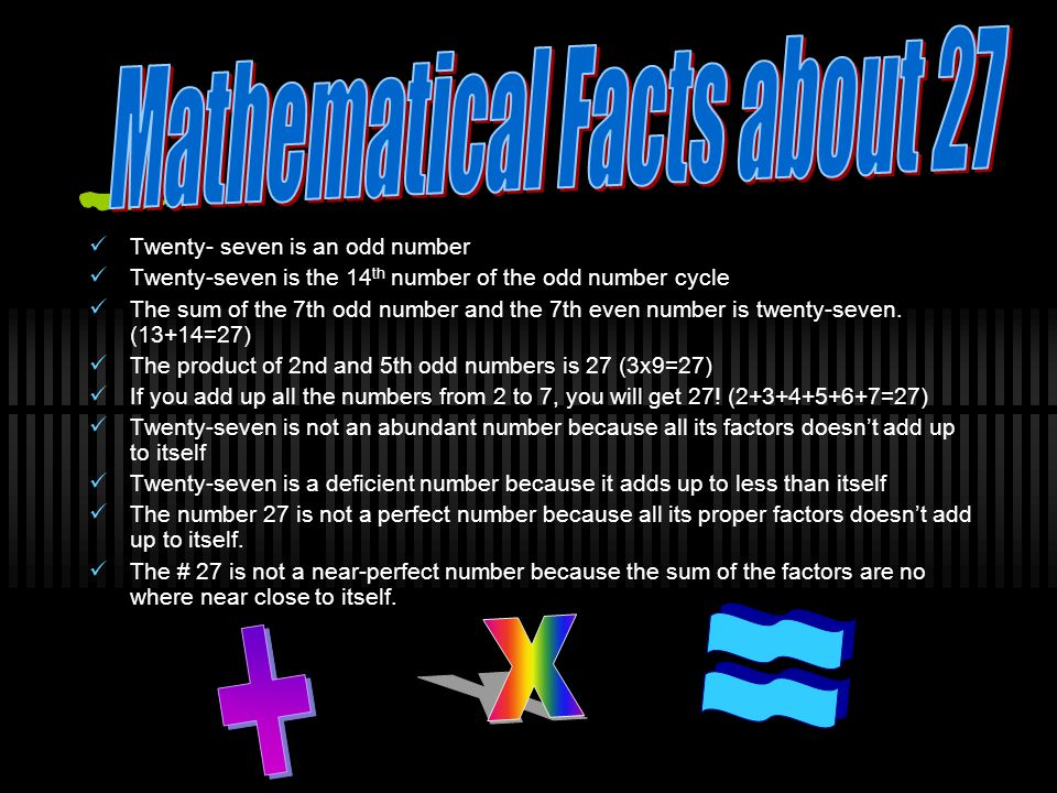 Mathematical Facts about 27