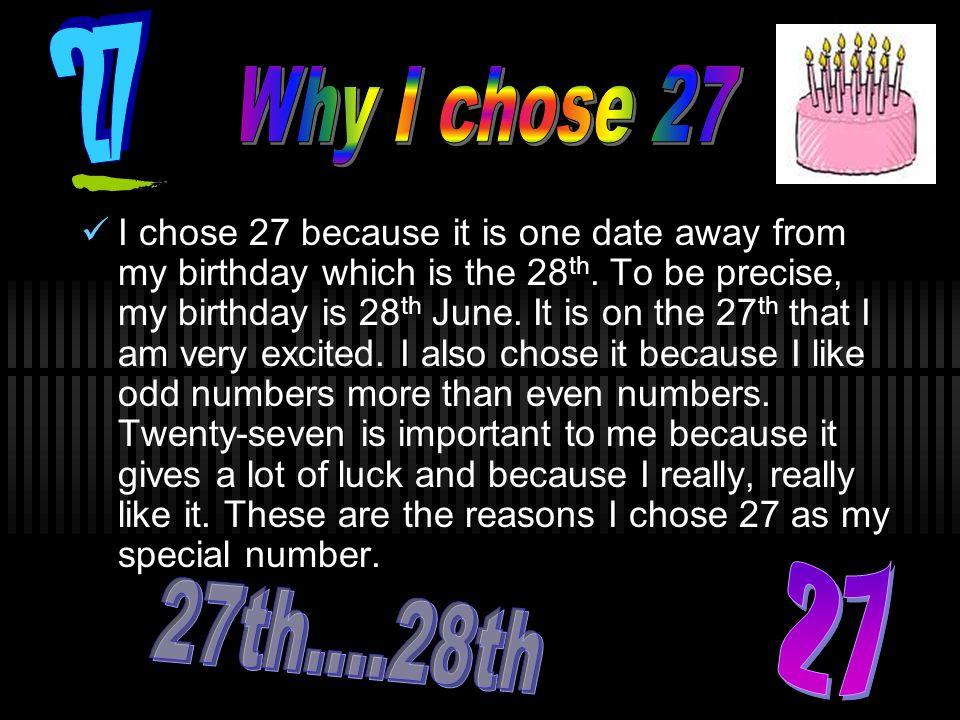 27 Why I chose 27.