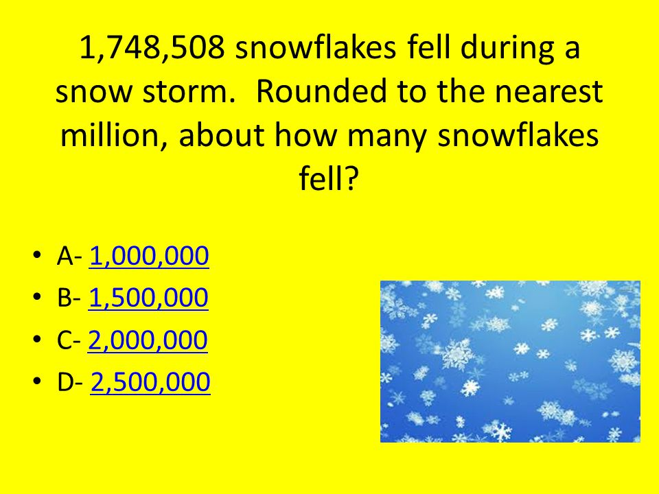 1,748,508 snowflakes fell during a snow storm