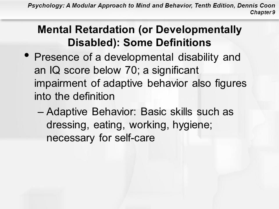 Mental Retardation (or Developmentally Disabled): Some Definitions