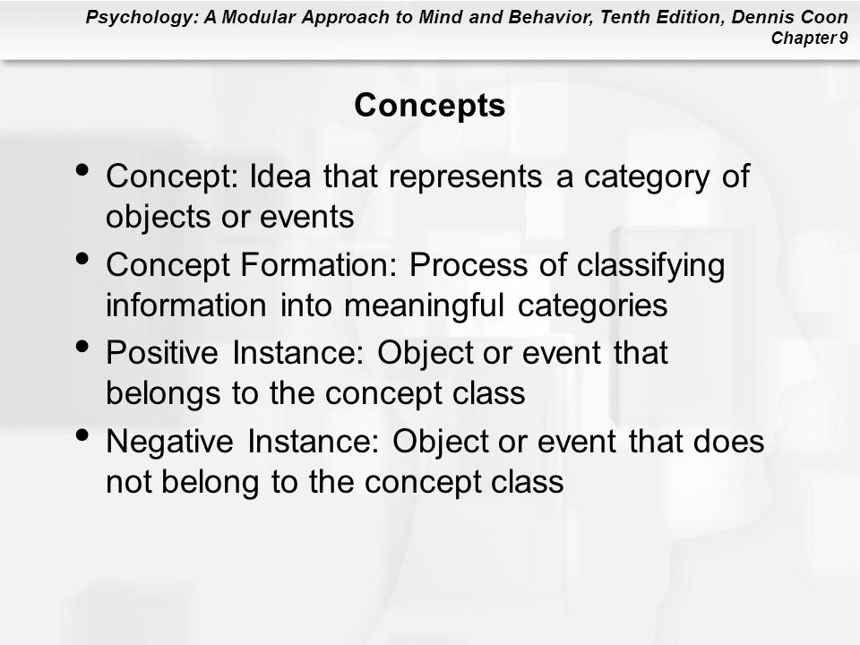 Concepts Concept: Idea that represents a category of objects or events.