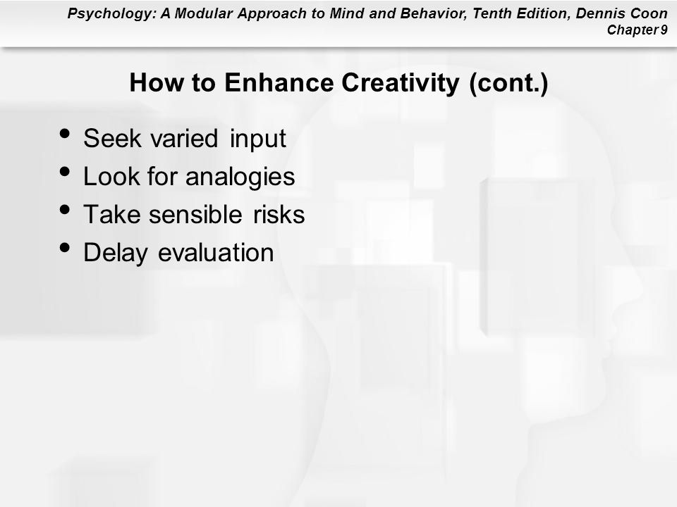 How to Enhance Creativity (cont.)