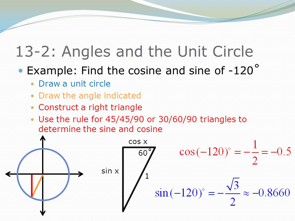 13-2: Angles and the Unit Circle