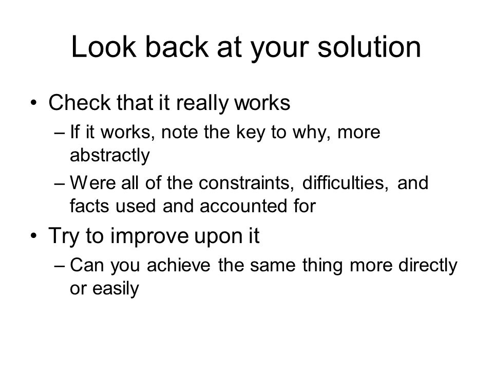 Look back at your solution