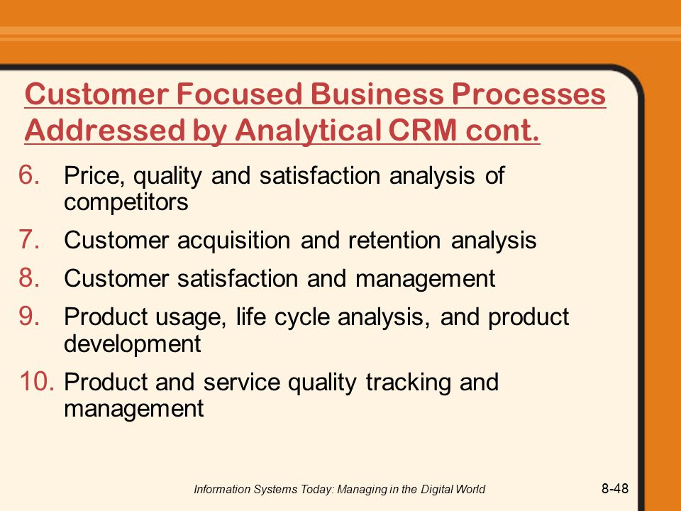 Customer Focused Business Processes Addressed by Analytical CRM cont.