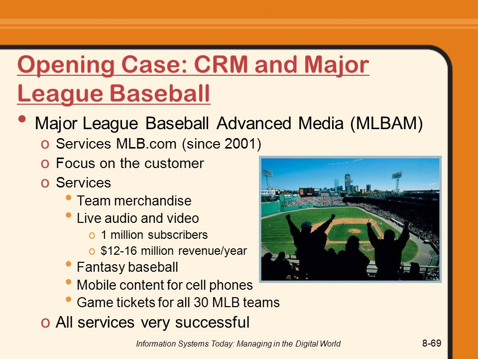 Opening Case: CRM and Major League Baseball