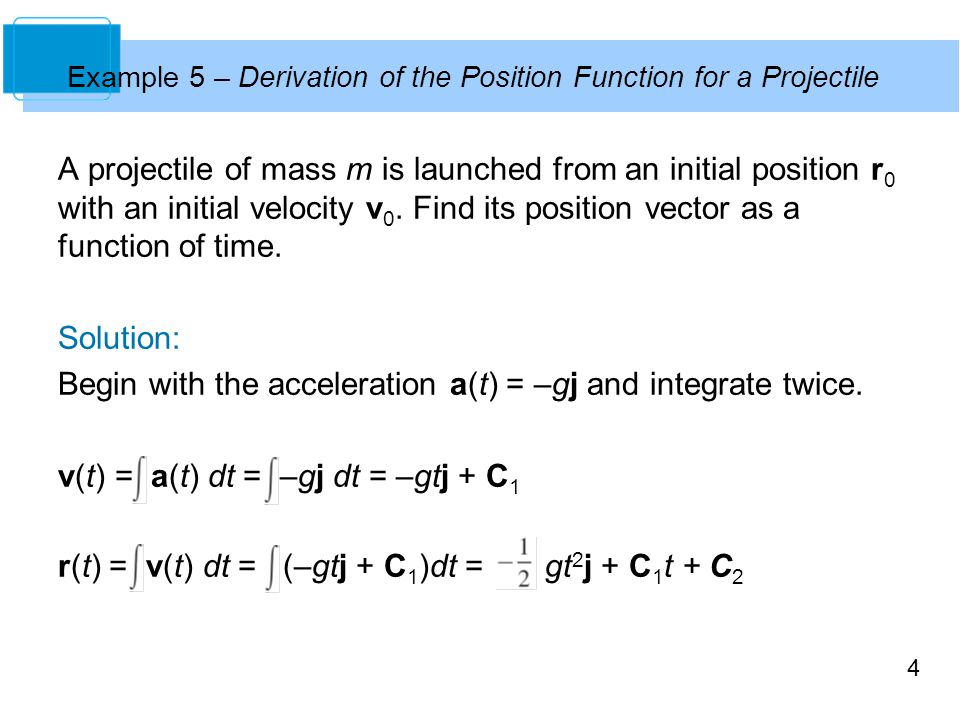 Example 5 – Derivation of the Position Function for a Projectile