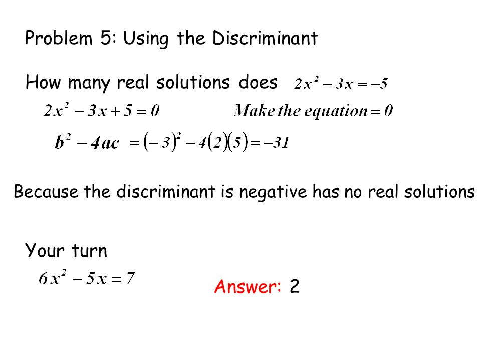 Problem 5: Using the Discriminant
