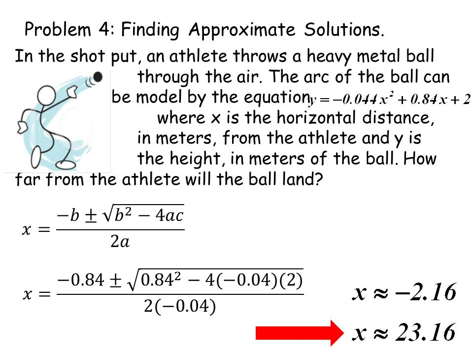 Problem 4: Finding Approximate Solutions.