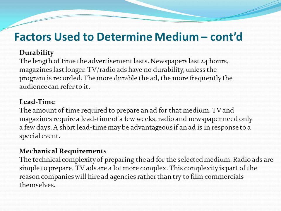 Factors Used to Determine Medium – cont'd