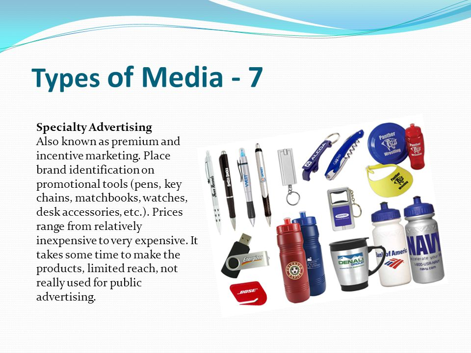 Types of Media - 7 Specialty Advertising