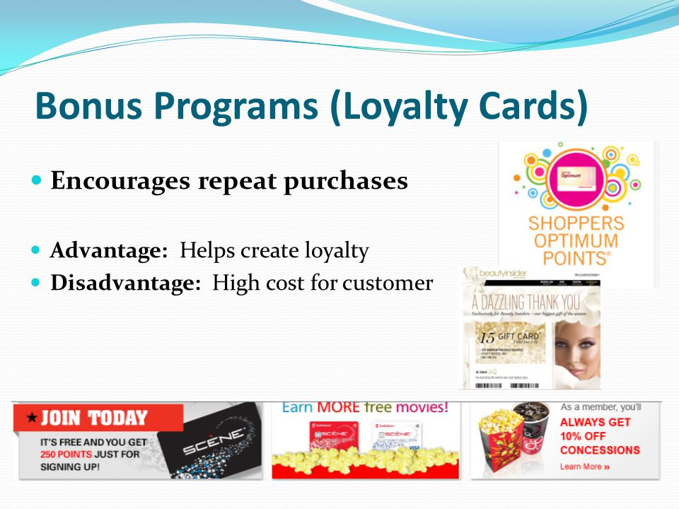 Bonus Programs (Loyalty Cards)