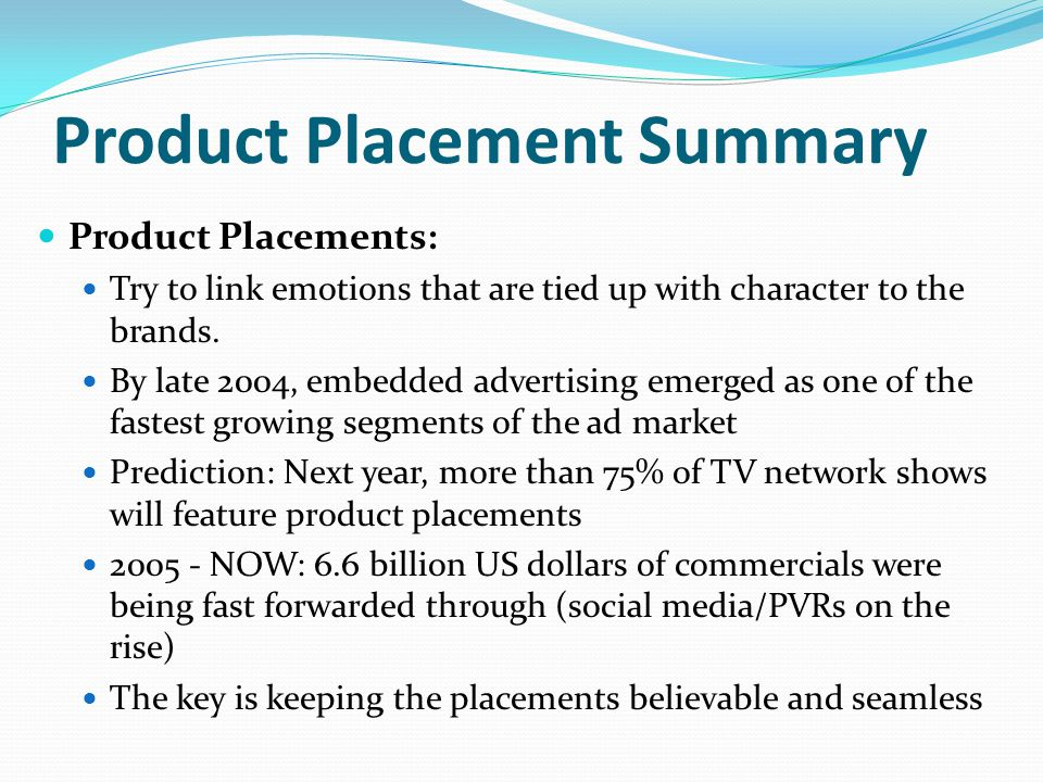 Product Placement Summary
