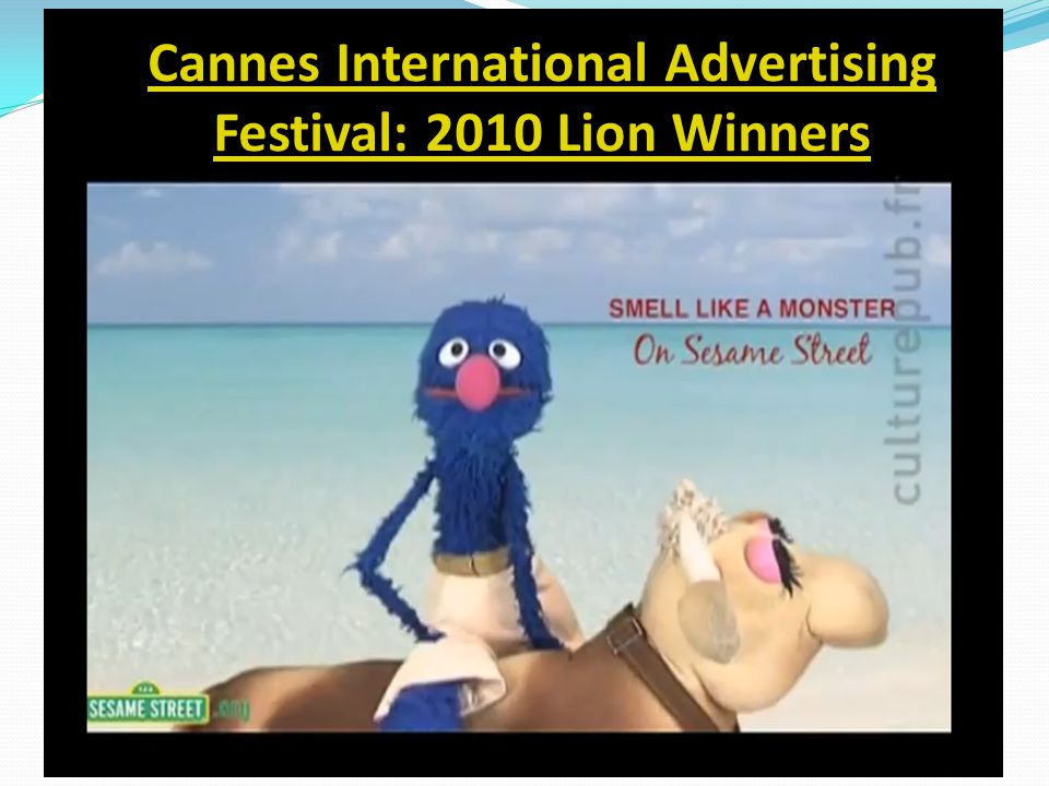 Cannes International Advertising Festival: 2010 Lion Winners