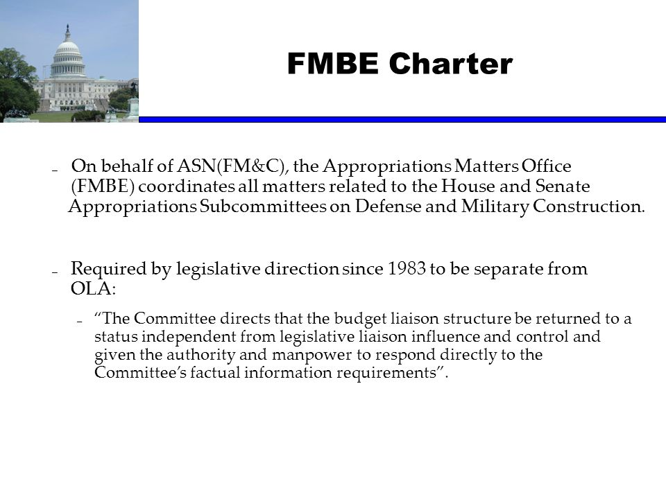 FMBE Charter On behalf of ASN(FM&C), the Appropriations Matters Office