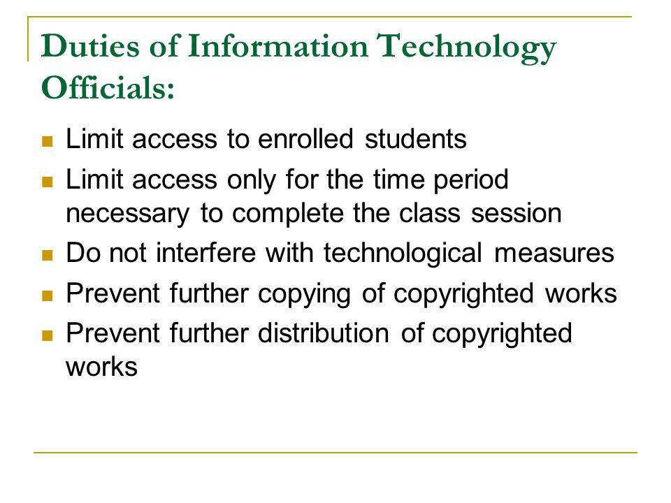 Duties of Information Technology Officials: