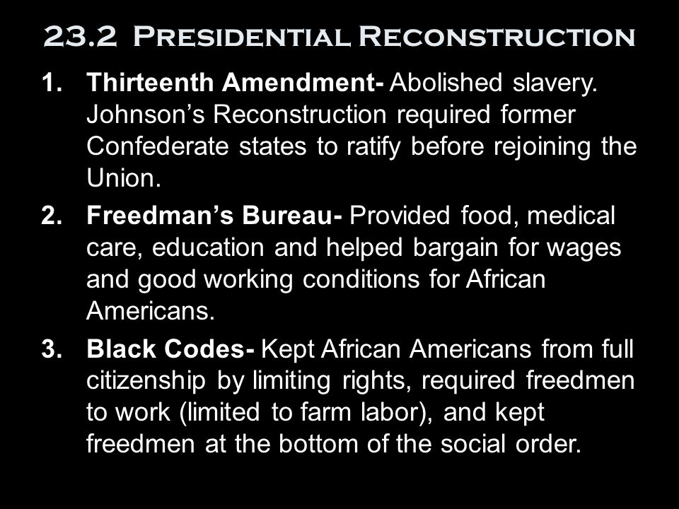 23.2 Presidential Reconstruction