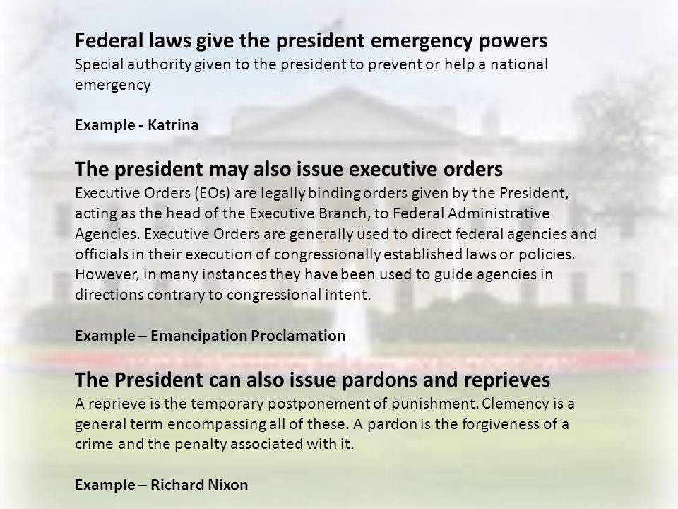 Federal laws give the president emergency powers