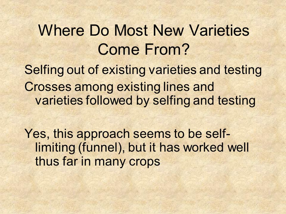 Where Do Most New Varieties Come From