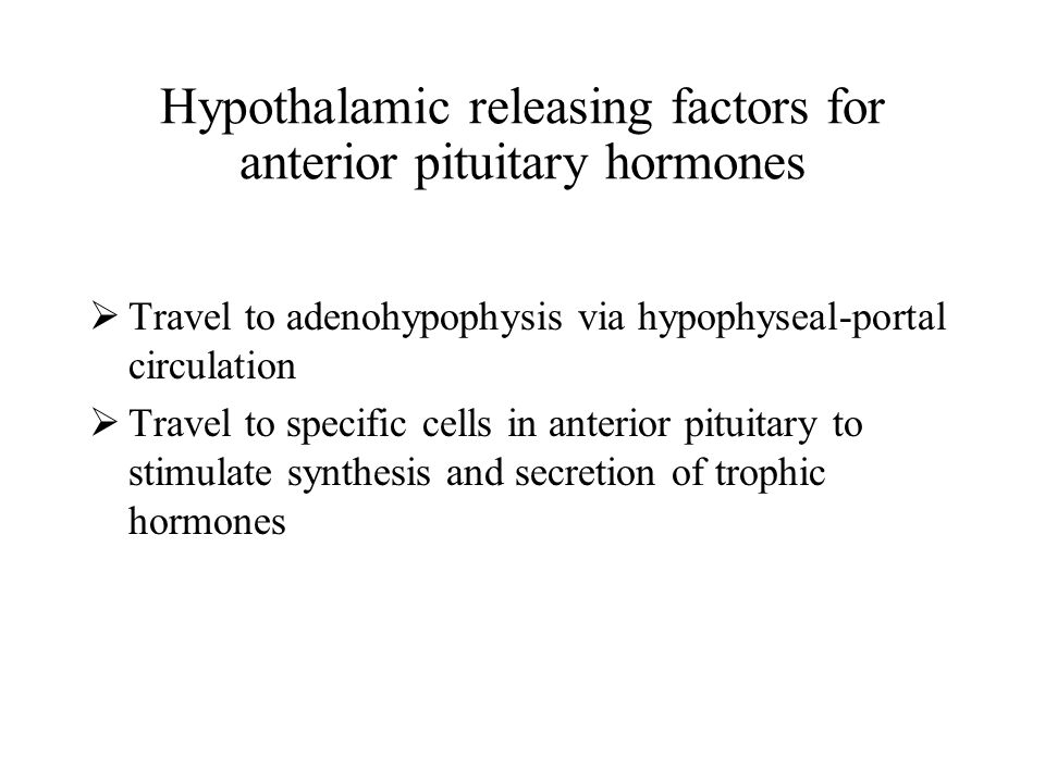 Hypothalamic releasing factors for anterior pituitary hormones
