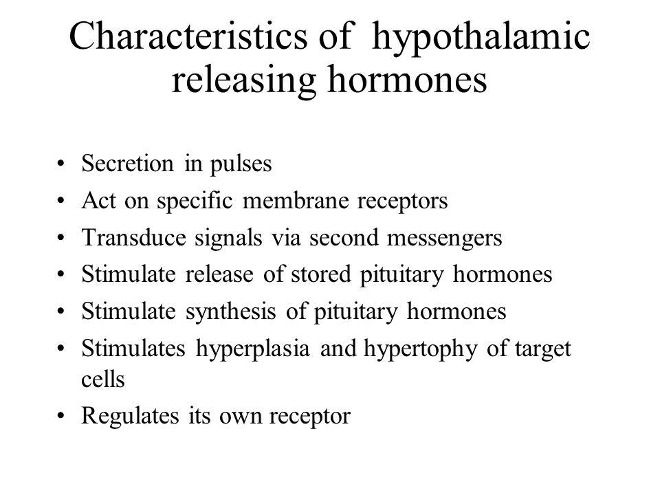 Characteristics of hypothalamic releasing hormones