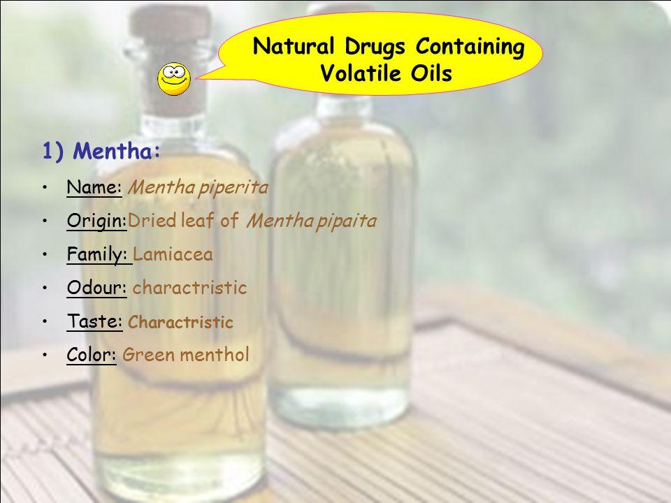 Natural Drugs Containing Volatile Oils