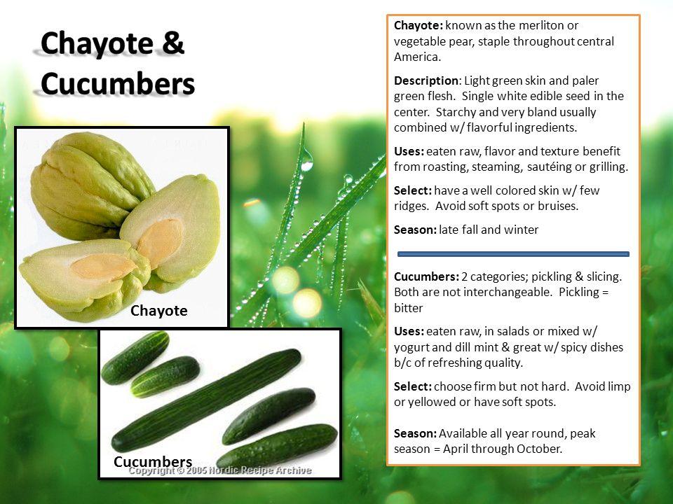 Chayote & Cucumbers Chayote Cucumbers