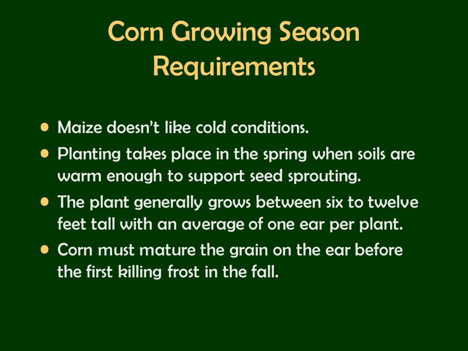 Corn Growing Season Requirements