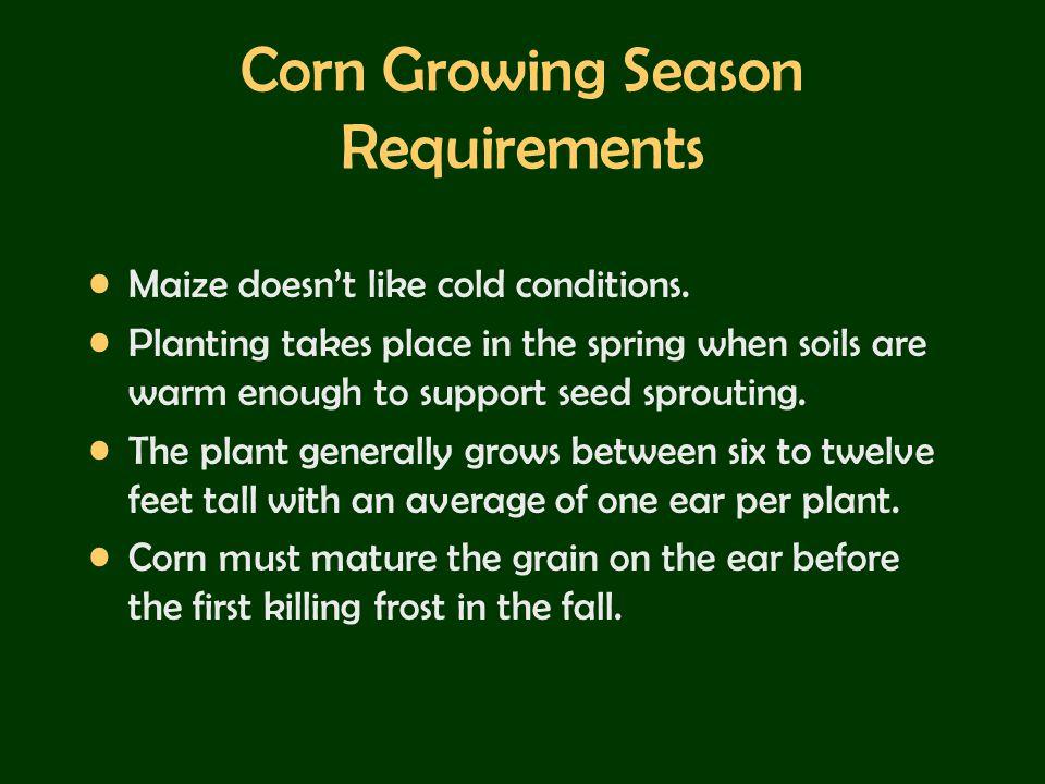 Corn Growing Season Requirements