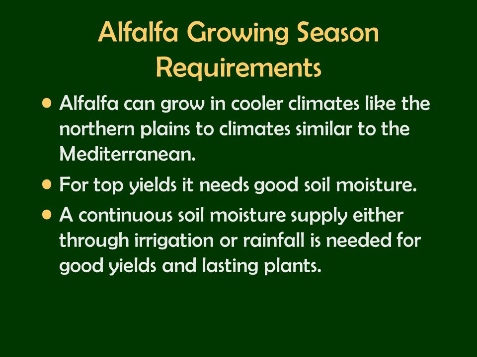 Alfalfa Growing Season Requirements