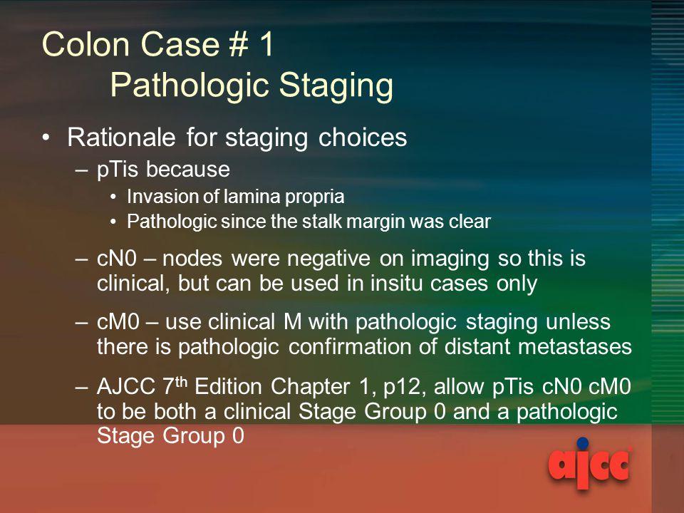 Colon Case # 1 Pathologic Staging