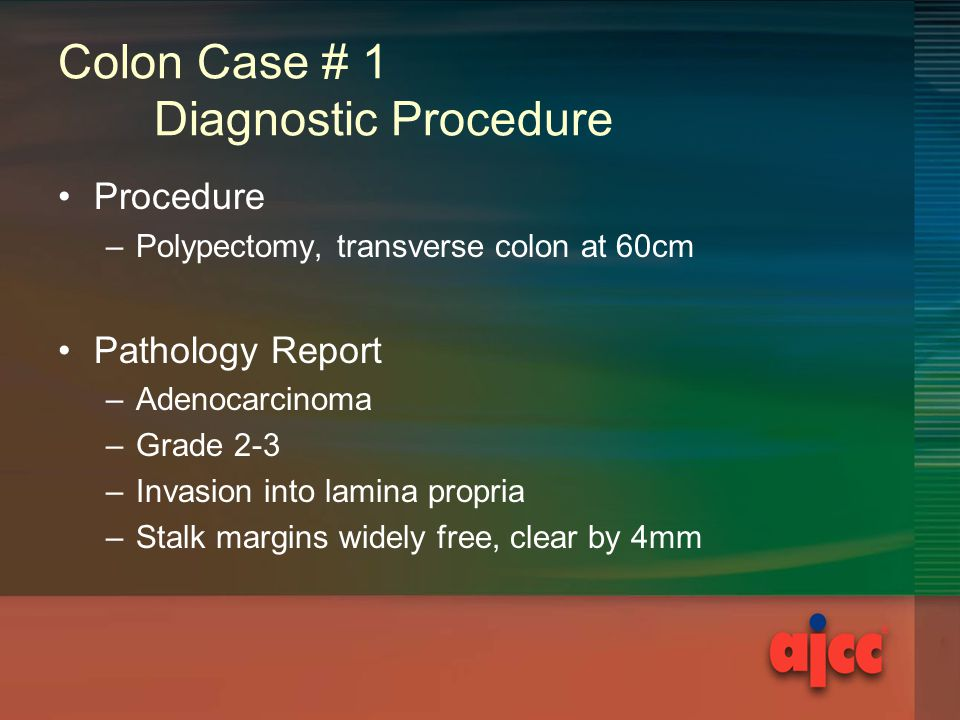 Colon Case # 1 Diagnostic Procedure