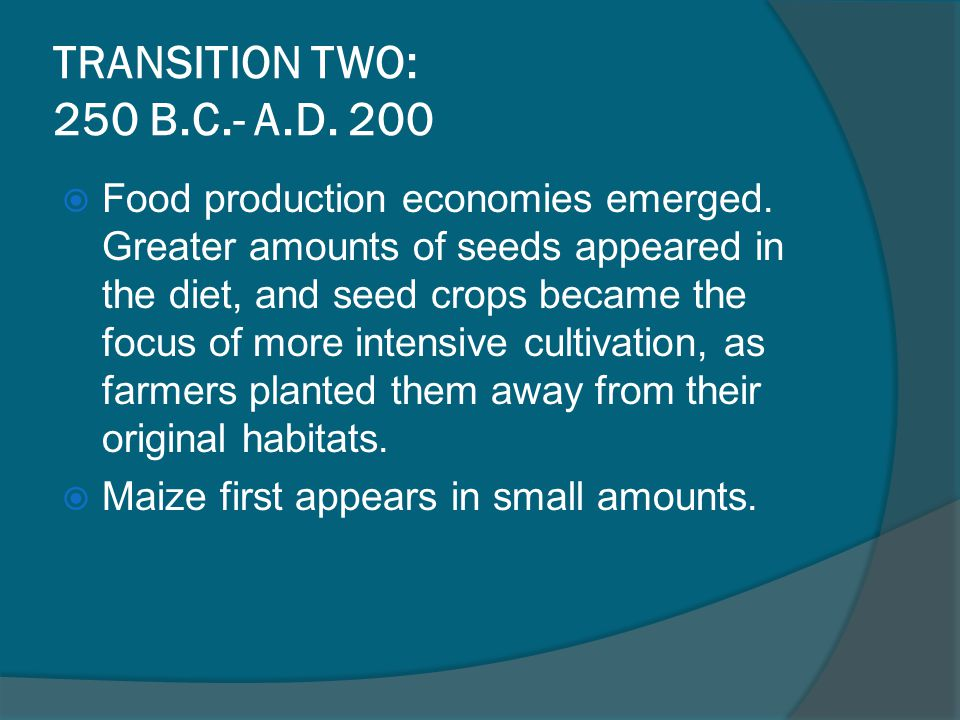 TRANSITION TWO: 250 B.C.- A.D. 200