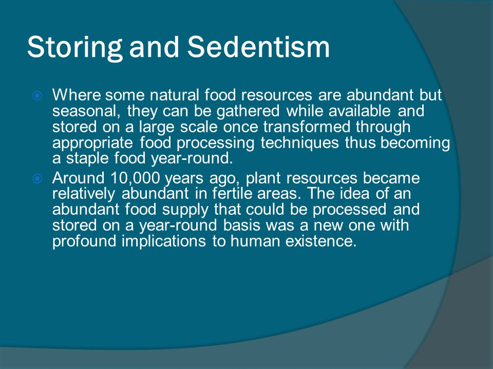 Storing and Sedentism