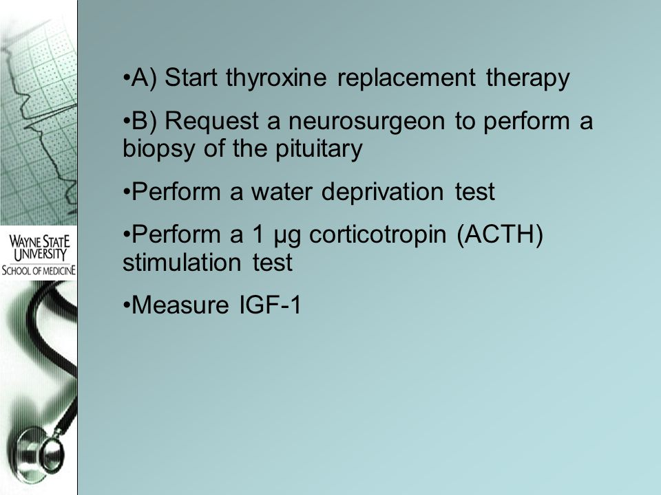 A) Start thyroxine replacement therapy