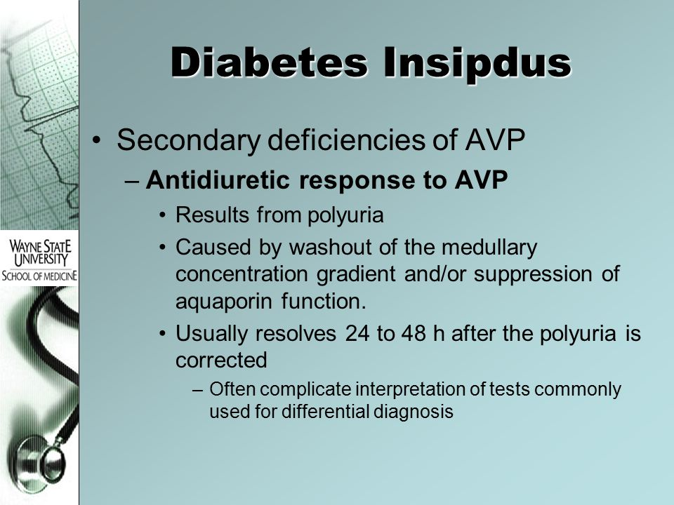 Diabetes Insipdus Secondary deficiencies of AVP
