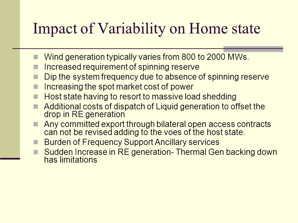 Impact of Variability on Home state