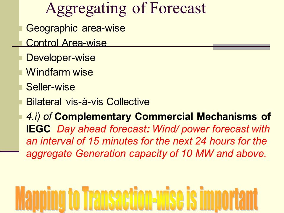 Aggregating of Forecast