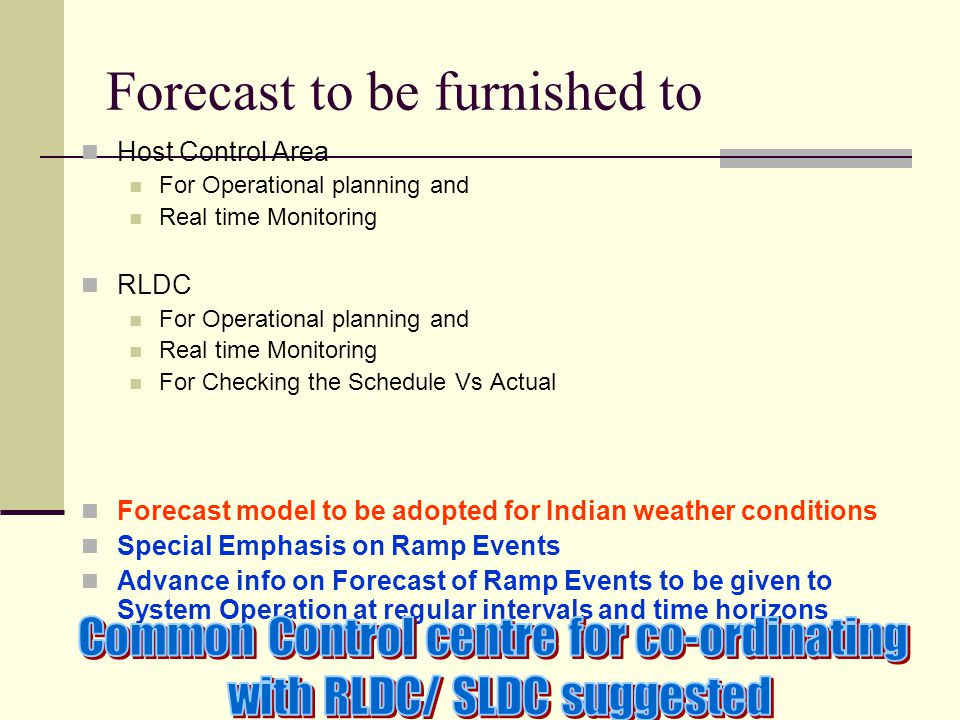 Forecast to be furnished to