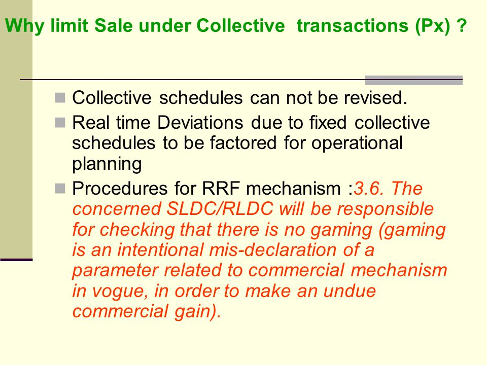 Why limit Sale under Collective transactions (Px)