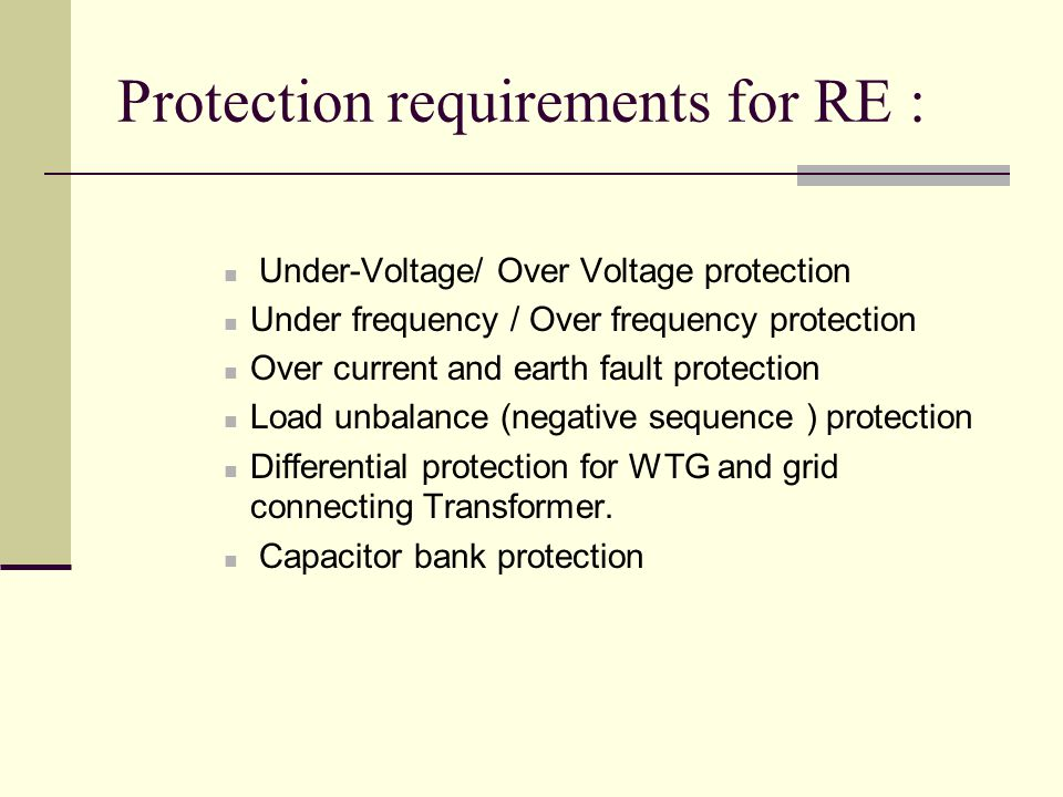 Protection requirements for RE :