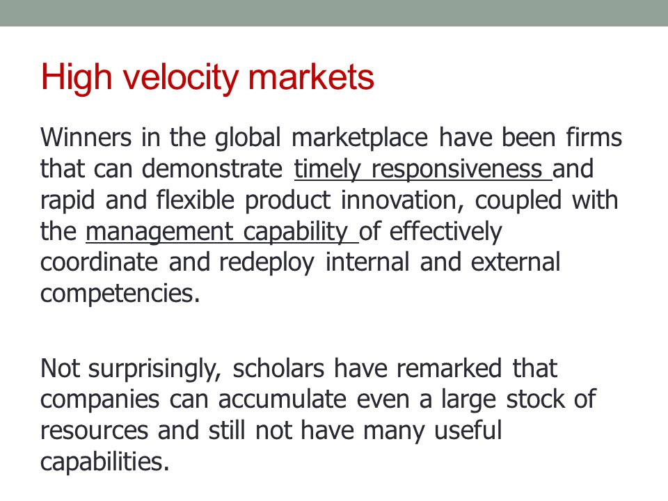 High velocity markets