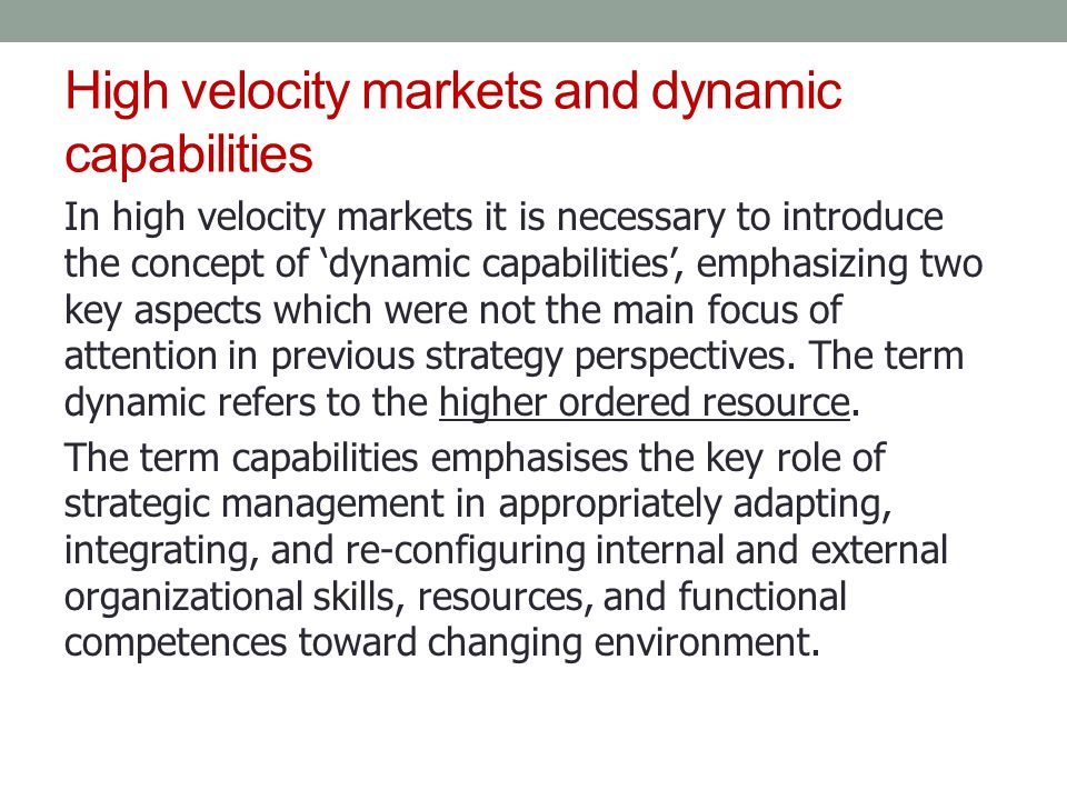 High velocity markets and dynamic capabilities